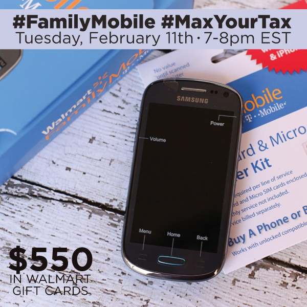 Join Me At The #FamilyMobile #MaxYourTax Twitter Party 2/11 7 pm-8 pm ET