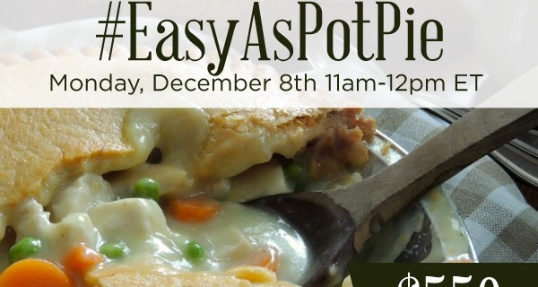 RSVP for the #EasyAsPotPie	Twitter Party 12/8