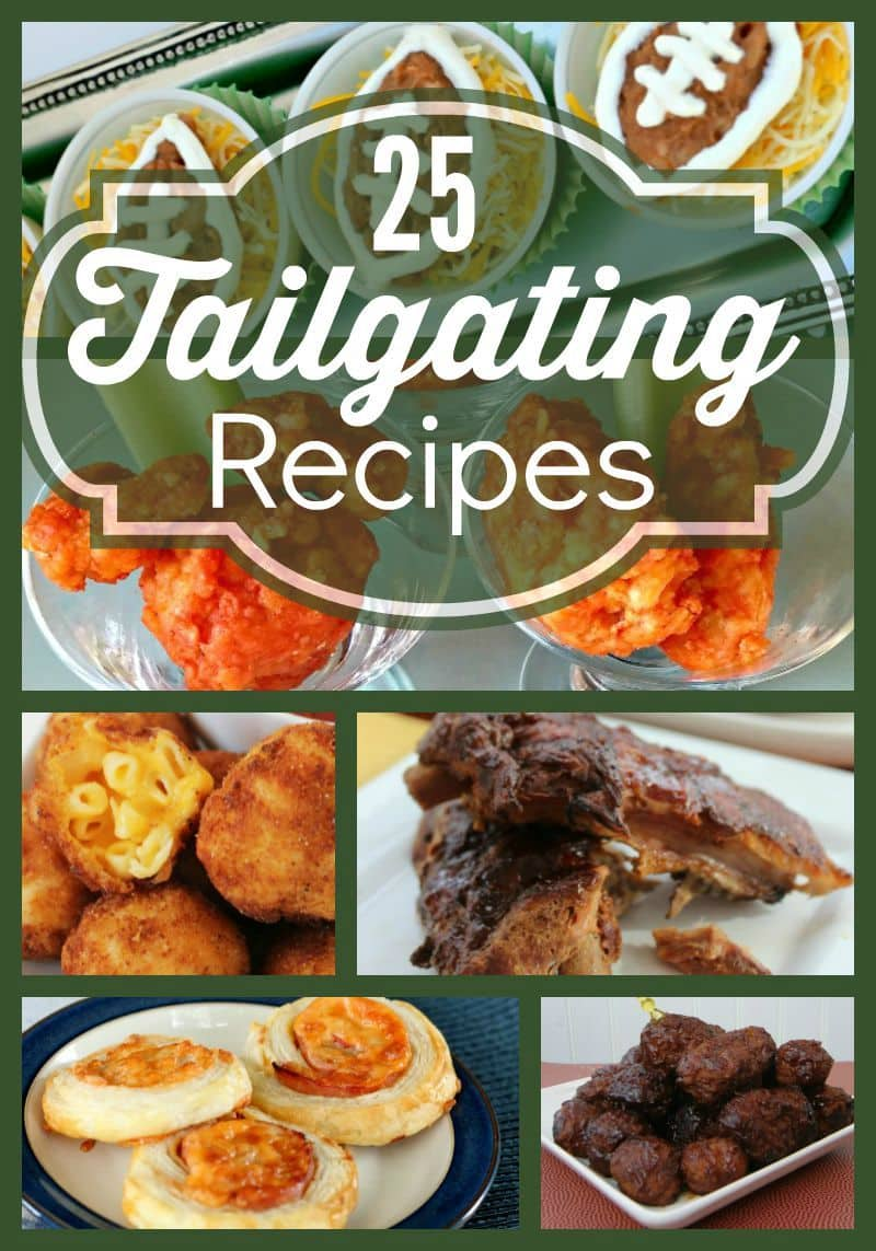 25 Must Have Tailgating Recipes
