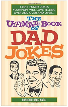 The Joke Book Only Dad Could Love