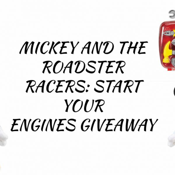 Mickey and the Roadster Racers Giveaway!