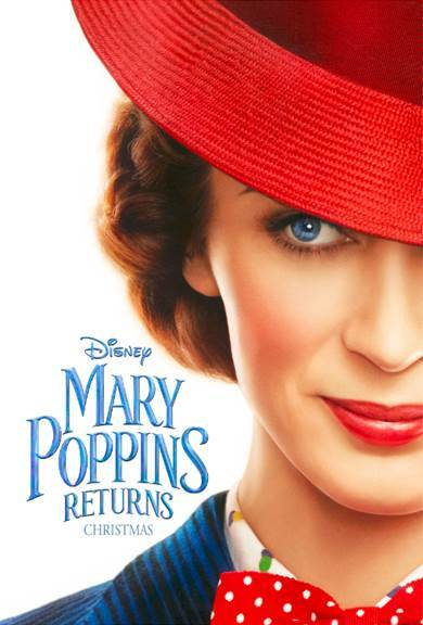 MARY POPPINS RETURNS –  Trailer & Poster